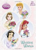 Wedding Wishes (Disney Princess) [With Sticker(s)] (Disney Princess (Random House Paperback))