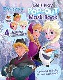 Disney Frozen Let's Play Pop-Out Mask Book (Disney Pop-Out Mask)