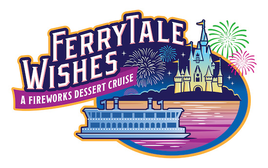 New Ferrytale Wishes: A Fireworks Dessert Cruise Debuts Oct. 5 at Walt Disney World Resort